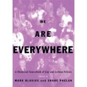 We are Everywhere by Mark Blasius