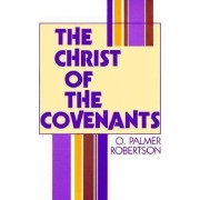 Christ of the Covenants by Roberson Op