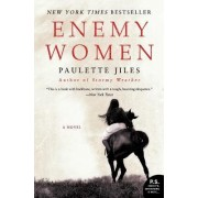 Enemy Women by Paulette Jiles
