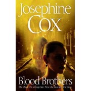 Blood Brothers by Josephine Cox