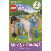 Lego Friends: Let's Go Riding! by Catherine Saunders