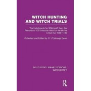 Witch Hunting and Witch Trials by C. L'Estrange Ewen