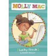 Lucky Break by Marty Kelley