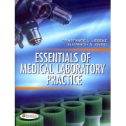 Essentials of Medical Laboratory Practice by Connie Lieseke