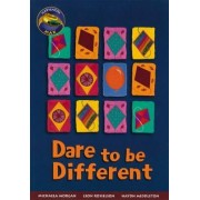 Dare to be Different: Year 5 & Part 6