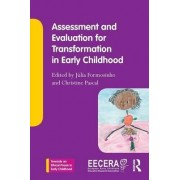 Assessment and Evaluation for Transformation in Early Childhood by J