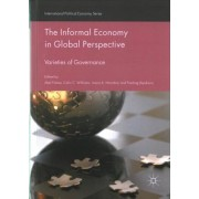 The Informal Economy in Global Perspective 2017 by Abel Polese