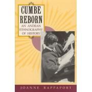 Cumbe Reborn by Joanne Rappaport
