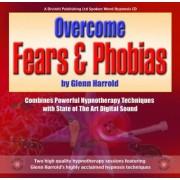 Overcome Fears and Phobias by Glenn Harrold