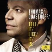 Thomas Quasthoff - Tell It Like Itis (0028947786146) (1 CD)