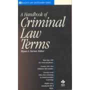 Black's Handbook of Criminal Law Terms by Bryan A. Garner