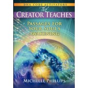 The Creator Teaches by Michelle Phillips