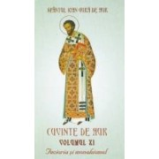 Cuvinte de Aur vol.11. Fecioria si monahismul - Sfantul Ioan Gura de Aur