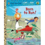 Born to Run! by Tish Rabe