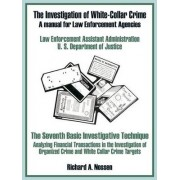 The Investigation of White-Collar Crime by U S Department of Justice