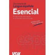 Diccionario esencial de la lengua espanola / Essential Spanish Language Dictionary