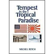 Reich, M: Tempest In The Tropical Paradi
