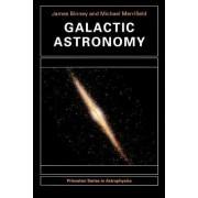 Galactic Astronomy by J. J. Binney