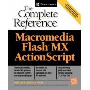 Macromedia Flash MX ActionScript by William B. Sanders
