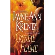 Crystal Flame by Jayne Ann Krentz