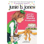 Junie B. Jones and the Yucky Blucky by Barbara Park