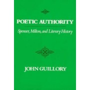 Poetic authority by John Guillory