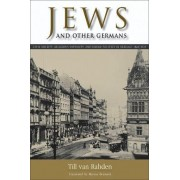 Jews and Other Germans by Till van Rahden