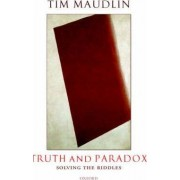 Truth and Paradox by Tim Maudlin
