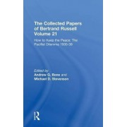 The Collected Papers of Bertrand Russell: Volume 21 by Bertrand Russell