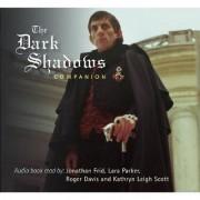 The Dark Shadows Companion by Dr Melody Clark