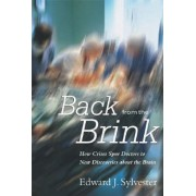 Back from the Brink by Edward J Sylvester