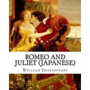 Romeo and Juliet (Japanese) by William Shakespeare