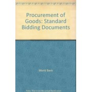 Procurement of Goods: January 1995 (revised March 2000 and January 2001) by World Bank