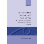 The Law of the International Civil Service: Volume II by C. F. Amerasinghe