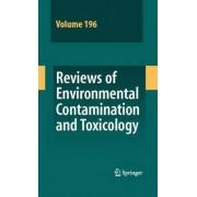Reviews of Environmental Contamination and Toxicology: v. 196 by David M. Whitacre