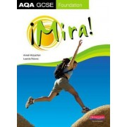 Mira AQA GCSE Spanish Foundation: Student Book by Anneli McLachlin
