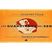 Los guardianes del ser / Guardians of Being by Eckhart Tolle