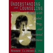 Understanding and Counseling Persons with Alcohol, Drug, and Behaviorial Addictions