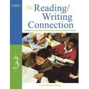 The Reading/Writing Connection by Carol Booth Olson