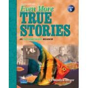 Even More True Stories by Sandra Heyer