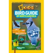 National Geographic Kids Bird Guide of North America by Jonathan K. Alderfer