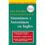 Diccionario Merriam Webster de Sinonimos y Antonimos en Ingles by Merriam-Webster