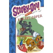 Scooby-Doo! and the Karate Caper by James Gelsey