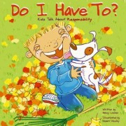 Do I Have To? by Nancy Loewen