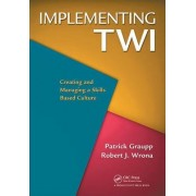 Implementing TWI by Patrick Graupp