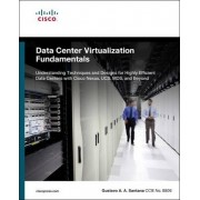 Data Center Virtualization Fundamentals by Gustavo Santana
