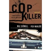 Cop Killer by Major Maj Sjowall