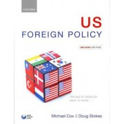 US Foreign Policy by Michael Cox