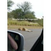 Reisverhaal Op safari door het Krugerpark | Egon Berendsen