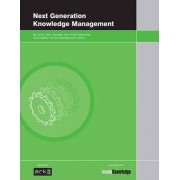Next Generation Knowledge Management: v. 1 by Jerry Ash
